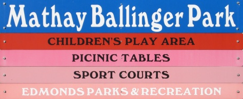 Mathay Ballinger Park Sign, Edmonds, WA
