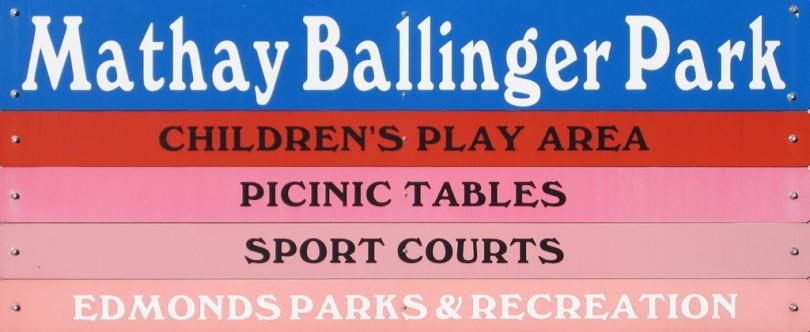 Mathay Ballinger Park Sign, Edmonds, WA